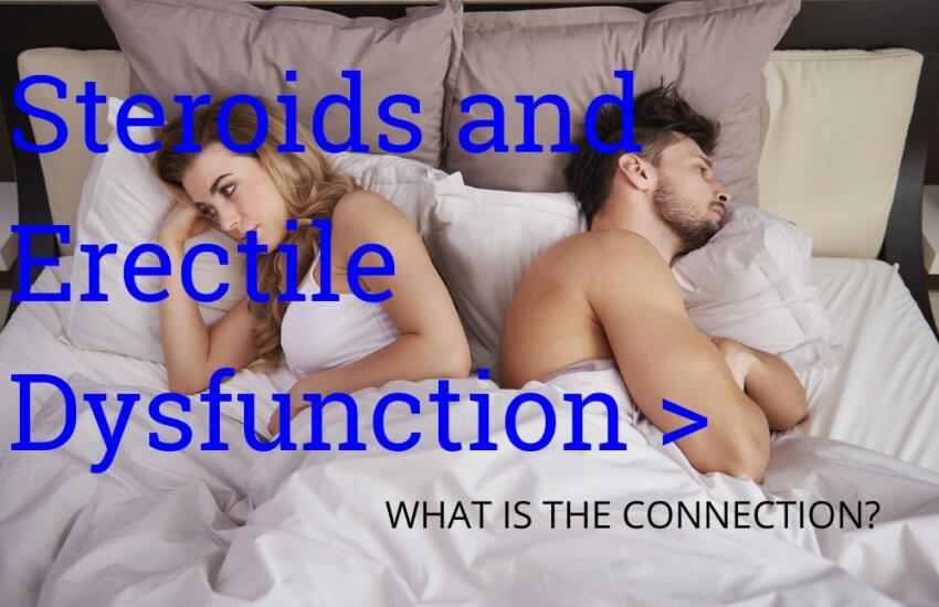 Steroids and Erectile Dysfunction: What is the Connection?